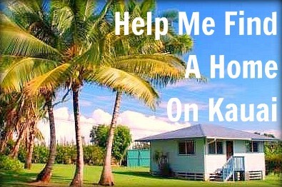 Help me find a home on kauai